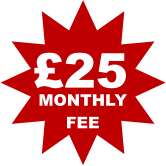 £25 MONTHLY FEE